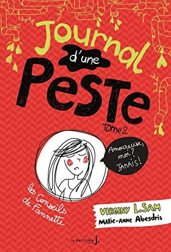 Journal d'une peste - tome 2 Amoureuse, moi ? Jamais ! (2) par Virginy l. Sam