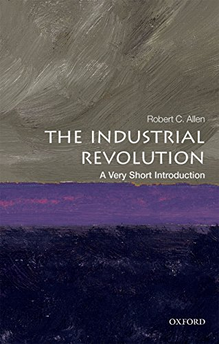 the-industrial-revolution-a-very-short-introduction-very-short-introductions