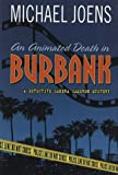 An Animated Death in Burbank: A Detective Sandra Cameron Mystery (Detective Sandra Cameron Mysteries)