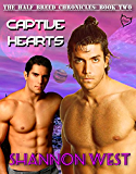 Captive Hearts (The Half-Breed Chronicles Book 2) (English Edition)