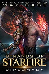 Diplomacy: A Space Fantasy Romance (Strands of Starfire Book 2) (English Edition)