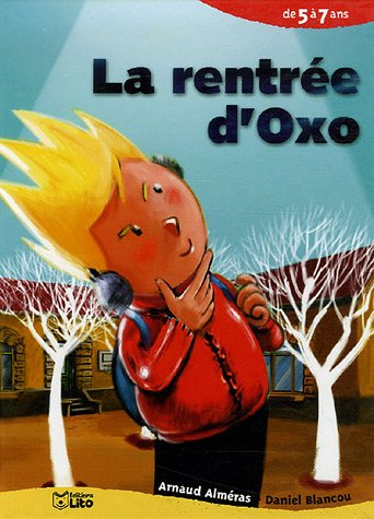"""<a href=""""/node/5828"""">La rentrée d'Oxo</a>"""