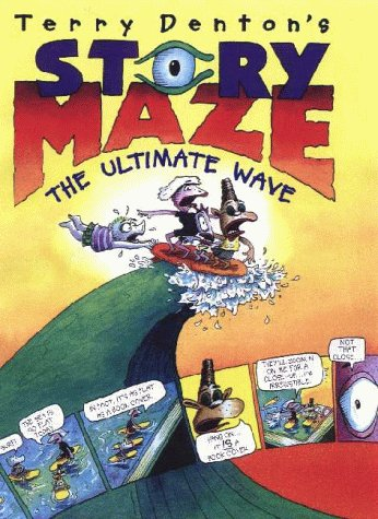 Terry Denton's storymaze : the ultimate wave.