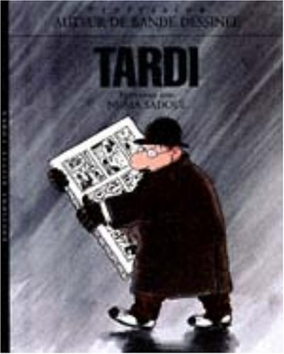 Tardi. Entretiens avec Numa Sadoul