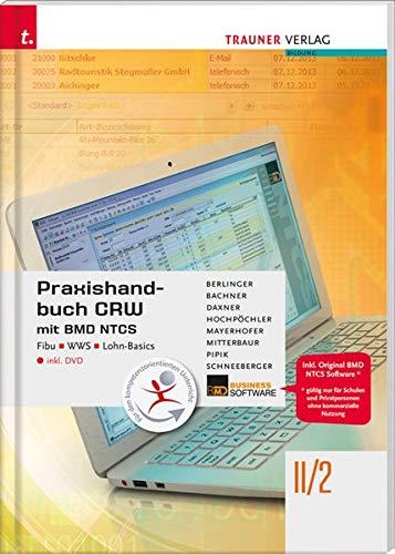 Praxishandbuch CRW mit BMD NTCS II/2 HLW/FW inkl. DVD