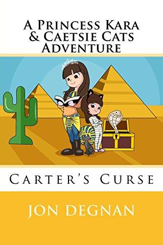 A Princess Kara & Caetsie Cats Adventure: Carter's Curse