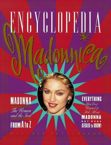 Encyclopedia Madonnica por Matthew Rettenmund