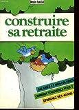 Telecharger Livres Dossier familial construire sa retraite (PDF,EPUB,MOBI) gratuits en Francaise