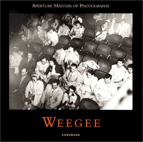 Aperture Masters: Weegee (Masters of photography) por Allene Talmey