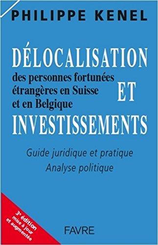 Délocalisation et investissements des personnes fortunées étrangères en Suisse et en Belgique 3ED