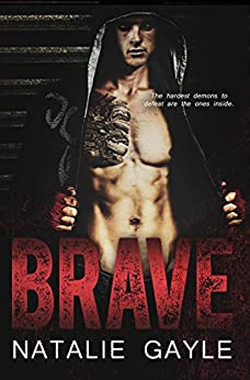 Brave: A Contemporary MMA Romance (Oni Fighters Book 1) by [Gayle, Natalie]