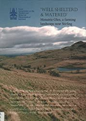 Well Shelterd and Watered: Menstrie Glen, a Farming Landscape Near Stirling