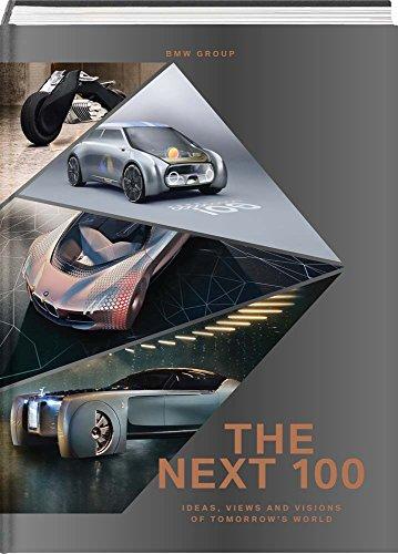 The Next 100: Ideas, Views and Visions of Tomorrow's World por Adriano Sack