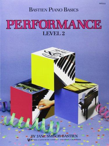 Bastien Piano Basics: Performance Level 2: Noten für Klavier