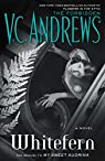 Ma douce Audrina, tome 2 : Whitefern par Andrews