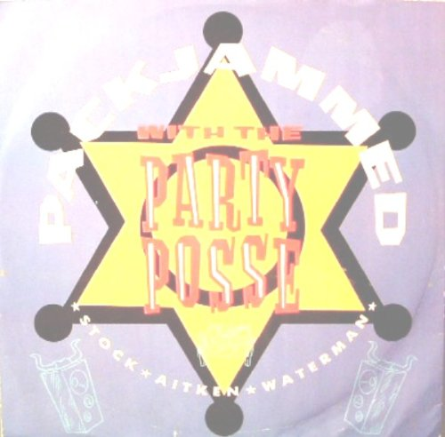 Packjammed (With The Party Posse) - Stock, Aitken And Waterman 12