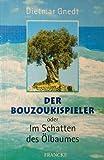 Der Bouzoukispieler oder Im Schatten des Ölbaumes