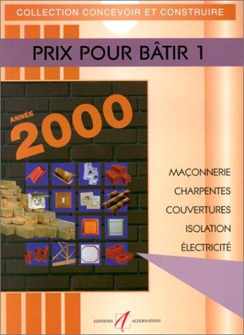 Prix pour bâtir, numéro 1-2000 par Anonyme