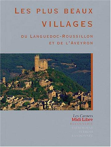 Les plus beaux villages du Languedoc -Roussillon et de l'Aveyron