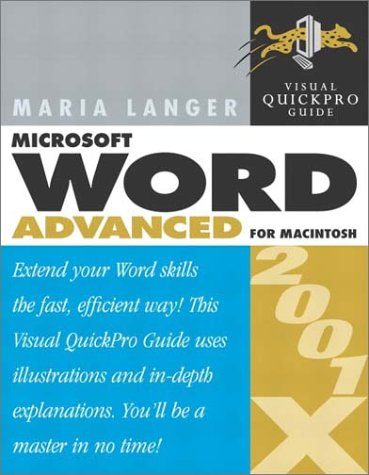 Microsoft Word 2001/X Advanced for Macintosh (Visual Quickpro Guide)