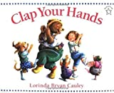 Clap Your Hands by Lorinda Bryan Cauley (1993-08-01)