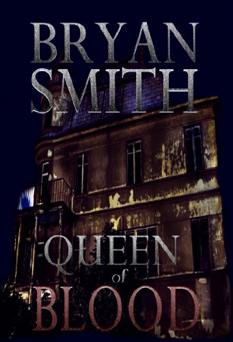 Queen Of Blood (English Edition)