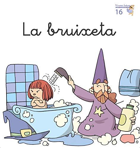 La bruixeta (Primeres Lectures Micalet (versió manuscrita)) - 9788476608968: 16