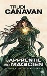 La trilogie du Magicien Noir, préquelle : L'Apprentie du Magicien par Canavan