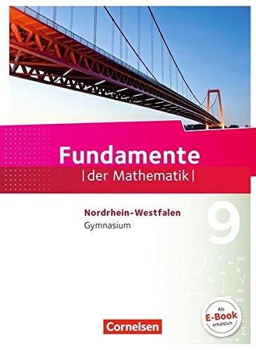 Fundamente der Mathematik - Nordrhein-Westfalen - Ausgabe 2013: 9. Schuljahr - Schülerbuch