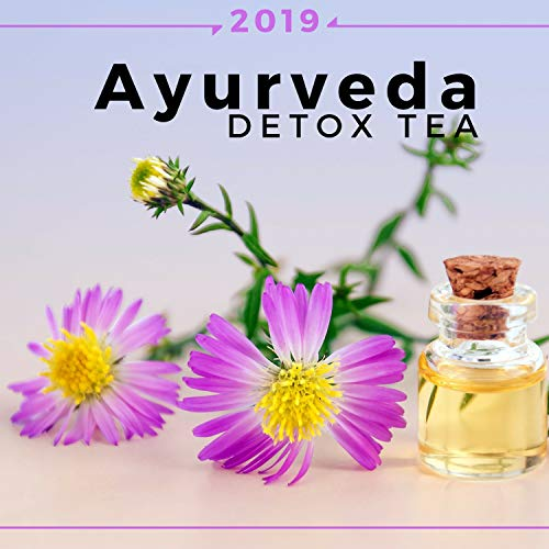 Ayurveda Detox Tea 2019: Relaxing Zen Music