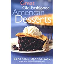 Great Old Fashioned American Desserts