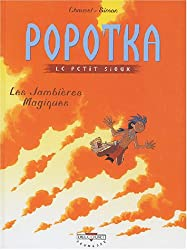 Popotka, tome 4 : Les jambières magiques