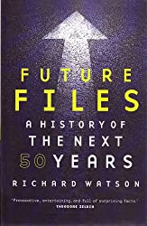 Future Files - A History of The Next 50 Years