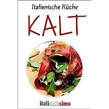 KALT (Italienische Küche)