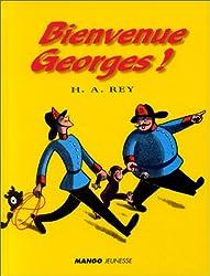 Bienvenue Georges