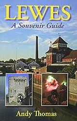 Lewes: A Souvenir Guide
