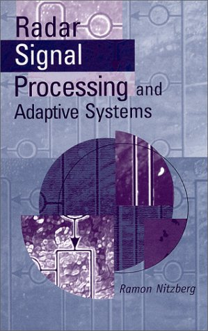 Radar Signal Processing and Adaptive Systems (Radar Library) por Ramon Nitzberg