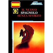Il Nuovo Spagnolo senza sforzo (1 livre + coffret de 4 CD) (en italien)