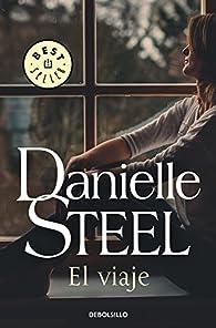 El viaje par Danielle Steel
