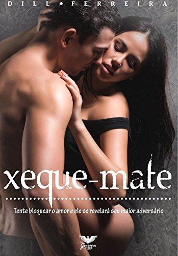 xeque-mate-tente-bloquear-o-amor-e-ele-se-revelara-seu-maior-adversario-portuguese-edition