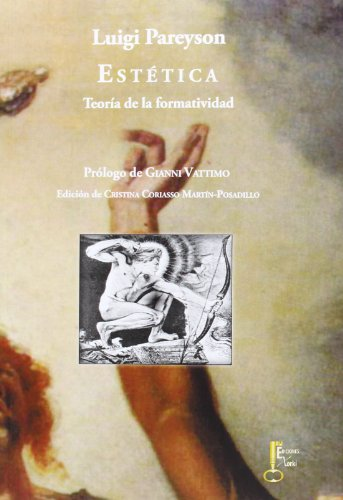 Estética. Teoría De La Formatividad (Humanidades) por Luigi Pareyson
