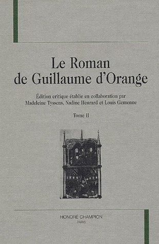 Le Roman de Guillaume d'Orange : Tome 2
