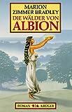 Die Wälder von Albion - Marion Zimmer Bradley