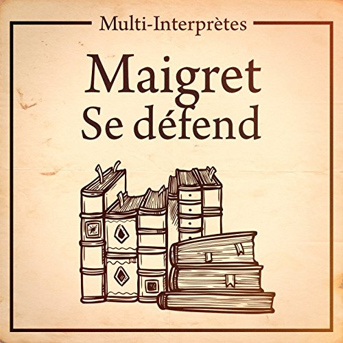 Collection maigret : « maigret se défend » - Claudine Collection
