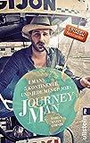 Journeyman: 1 Mann, 5 Kontinente und jede Menge Jobs