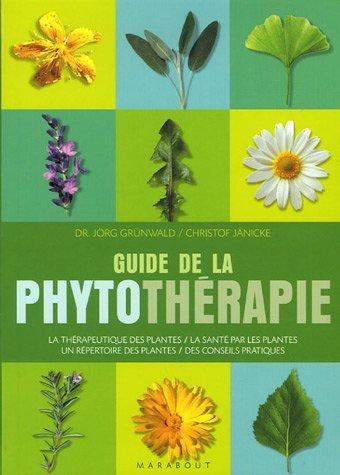 Le guide de la phytothérapie