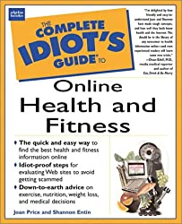 Complete Idiot's Guide to Online Health & Fitness (The Complete Idiot's Guide)