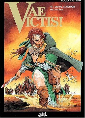 Vae victis, tome 5 : Didius, le retour de l'infâme par Rocca