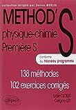 Méthod'S Physique Chimie Première S Conforme au Programme 2011