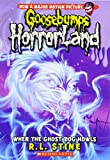 When the Ghost Dog Howls (Goosebumps Horrorland - 13)